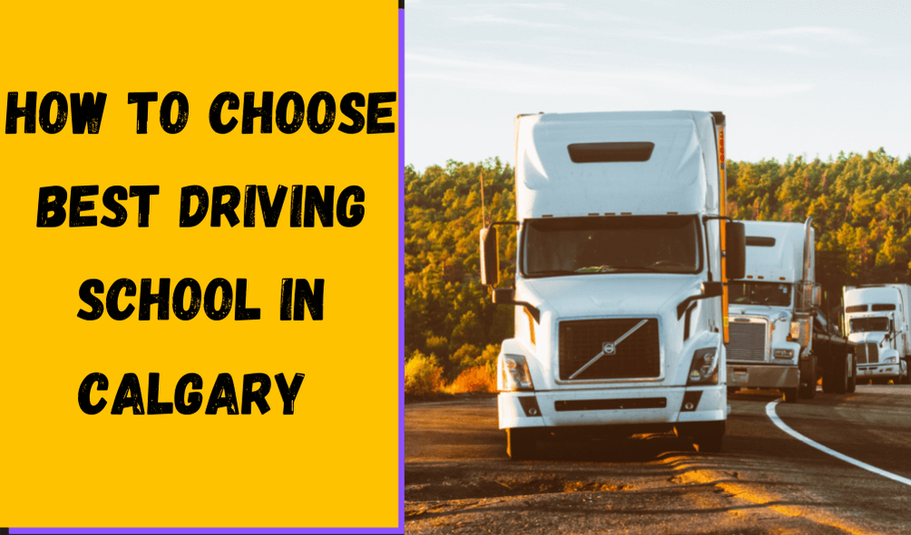 How to choose Driving School in Calgary